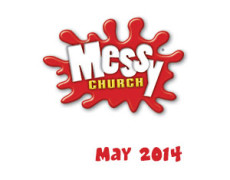 Messy Church – Saturday 31st of May
