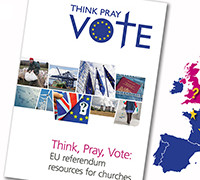 Think, Pray, Vote: A link to the EU referendum for Churches