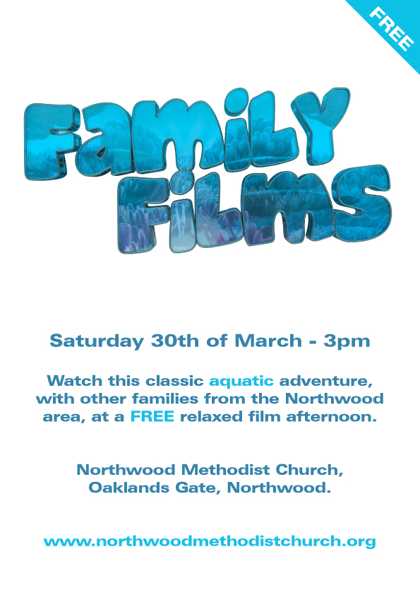family Film at Northwood Methodist Church. 30th March 2019 3pm start.